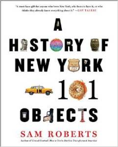 A history of NY in 101 Objects