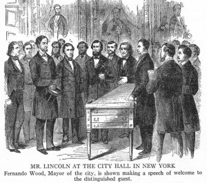 Lincoln greeted in NYC by foe, Mayor Fernando Wood.