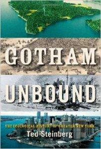 Gotham Unbound Ted Steinberg