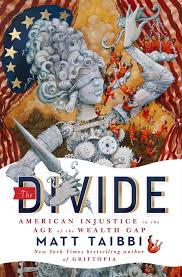 Matt Taibbi The Divide